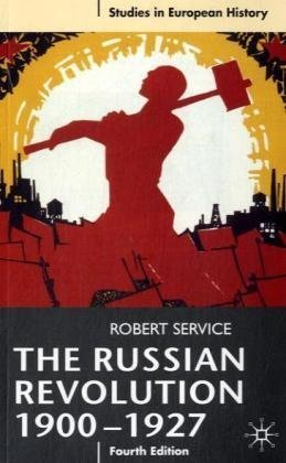 Russian Revolution, 1900-1927  4th 2009 (Revised) edition cover