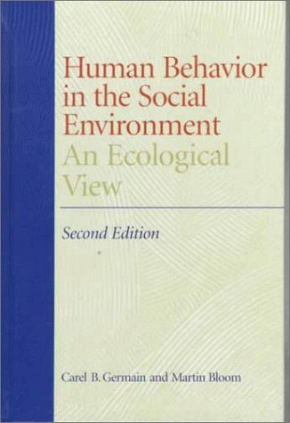Human Behavior in the Social Environment An Ecological View 2nd 1999 edition cover