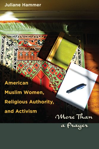 American Muslim Women, Religious Authority, and Activism More Than a Prayer  2012 edition cover