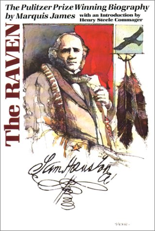 Raven A Biography of Sam Houston  1988 (Reprint) edition cover