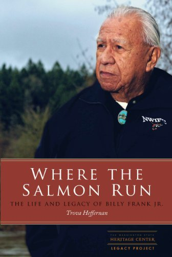 Where the Salmon Run: The Life and Legacy of Billy Frank Jr.  2013 edition cover