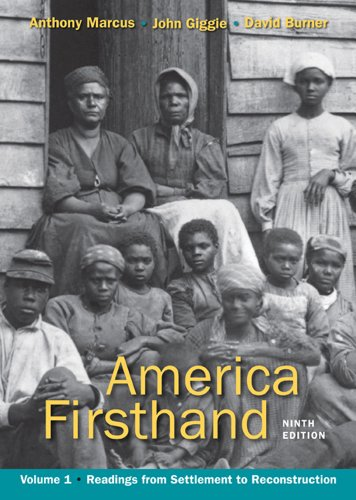 America Firsthand Readings from Settlement to Reconstruction 9th edition cover