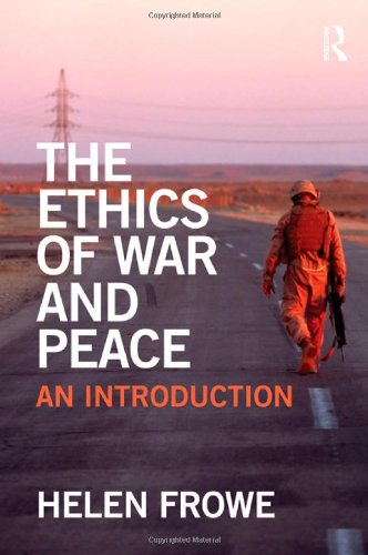 Ethics of War and Peace An Introduction  2011 edition cover