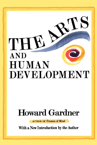 Arts and Human Development With a New Introduction by the Author N/A edition cover