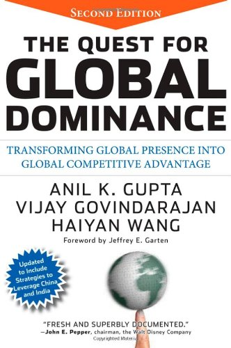 Quest for Global Dominance Transforming Global Presence into Global Competitive Advantage 2nd 2008 edition cover