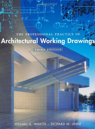 Professional Practice of Architectural Working Drawings  3rd 2003 (Revised) edition cover