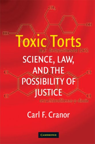 Toxic Torts Science, Law and the Possibility of Justice  2008 edition cover