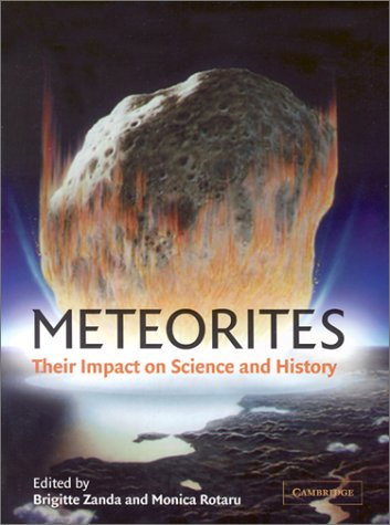 Meteorites Their Impact on Science and History  2001 9780521799409 Front Cover