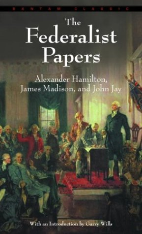 Federalist Papers   1982 (Reprint) 9780553213409 Front Cover