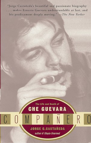 Companero The Life and Death of Che Guevara N/A edition cover