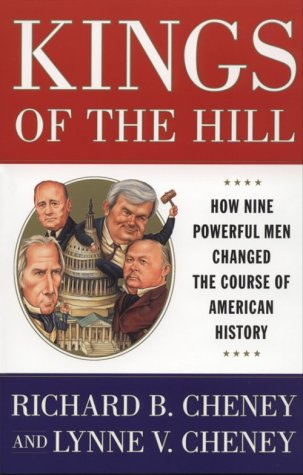 Kings of the Hill How Nine Powerful Men Changed the Course of American History  1996 (Revised) edition cover