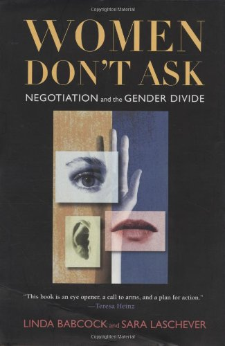 Women Don't Ask Negotiation and the Gender Divide  2004 edition cover