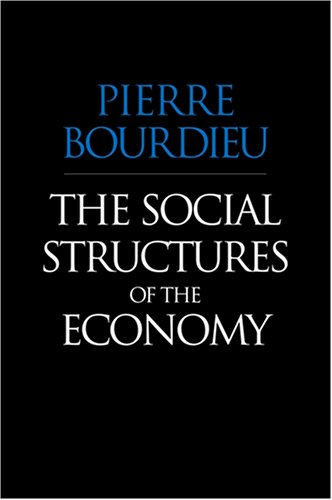 Social Structures of the Economy   2005 9780745625409 Front Cover