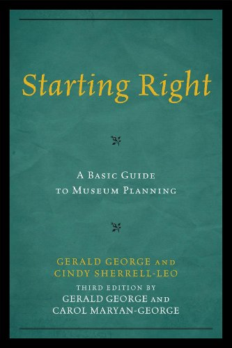 Starting Right A Basic Guide to Museum Planning 3rd 2012 edition cover