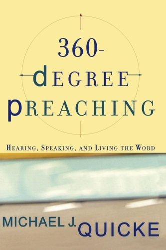 360-Degree Preaching Hearing, Speaking, and Living the Word  2003 edition cover