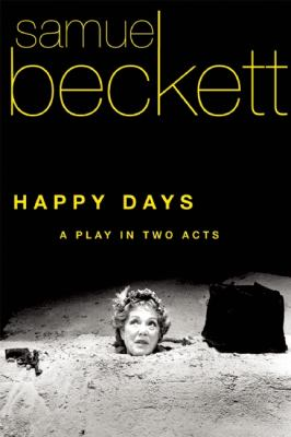 Happy Days A Play in Two Acts N/A edition cover