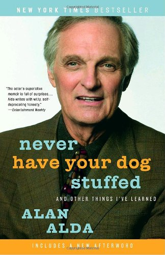 Never Have Your Dog Stuffed And Other Things I've Learned  2006 edition cover
