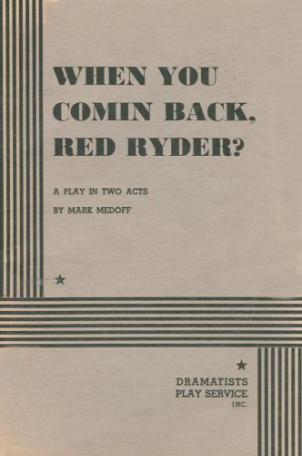 When You Comin' Back, Red Ryder?  N/A 9780822212409 Front Cover