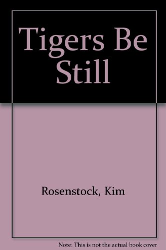 Tigers Be Still:   2013 edition cover