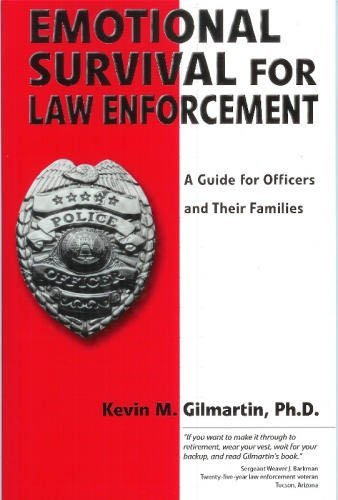 Emotional Survival for Law Enforcement : A Guide for Officer and Their Families  2002 edition cover