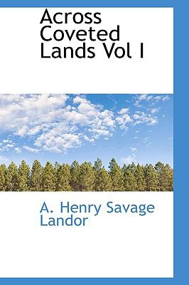 Across Coveted Lands N/A 9781113610409 Front Cover