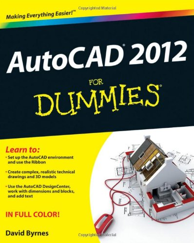 AutoCAD 2012 for Dummies   2011 edition cover