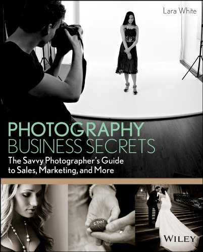 Photography Business Secrets The Savvy Photographer's Guide to Sales, Marketing, and More  2013 edition cover