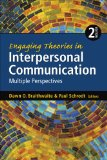 Engaging Theories in Interpersonal Communication Multiple Perspectives 2nd 2015 edition cover