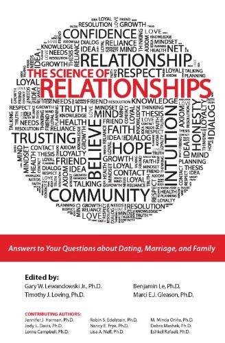 Science of Relationships Answers to Your Questions about Dating Marriage and Family Revised edition cover