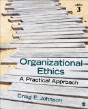 Organizational Ethics A Practical Approach 3rd 2016 edition cover