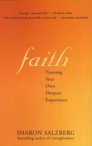 Faith Trusting Your Own Deepest Experience  2002 edition cover