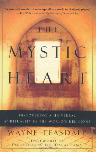 Mystic Heart Discovering a Universal Spirituality in the World's Religions  2001 edition cover