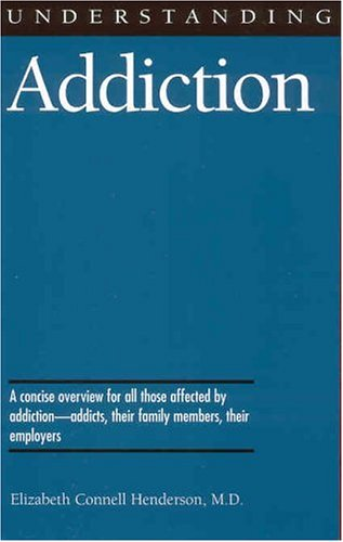 Understanding Addiction   2001 edition cover