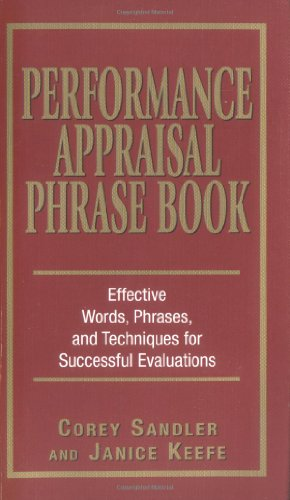 Performance Appraisal Phrase Book Effective Words, Phrases, and Techniques for Successful Evaluations  2003 edition cover