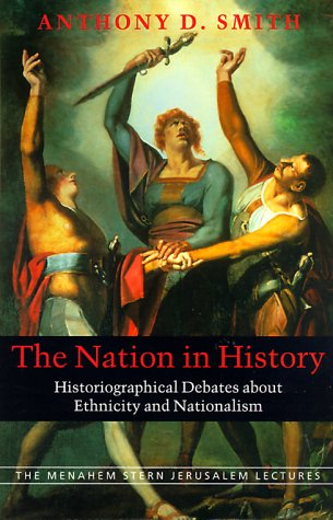 Nation in History Historiographical Debates about Ethnicity and Nationalism  2000 edition cover