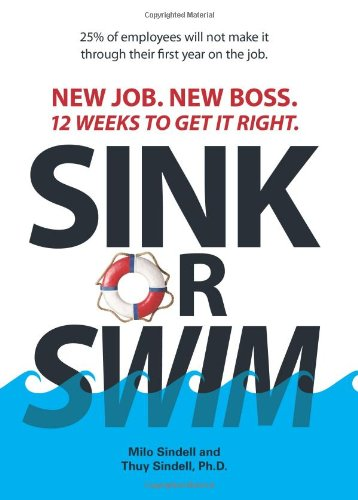 Sink or Swim New Job. New Boss. 12 Weeks to Get It Right 2nd 2006 edition cover