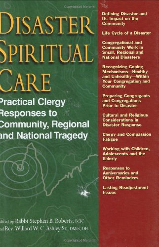 Disaster Spiritual Care Practical Clergy Responses to Community, Regional and National Tragedy  2008 edition cover
