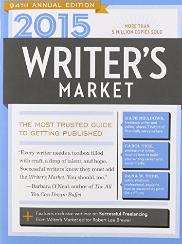 2015 Writer's Market The Most Trusted Guide to Getting Published 94th 2014 edition cover