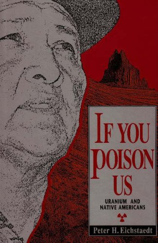 If You Poison Us Uranium and Native Americans  1994 edition cover