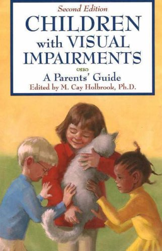 Children with Visual Impairments A Parents' Guide 2nd 2006 edition cover