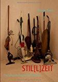 Stil[l]Zeit  N/A 9783837086409 Front Cover
