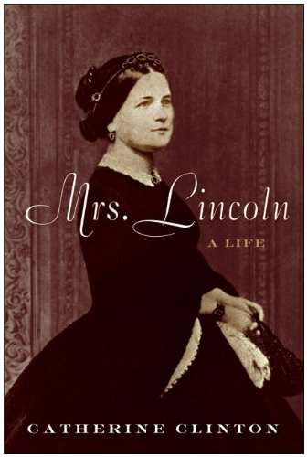Mrs. Lincoln A Life N/A edition cover