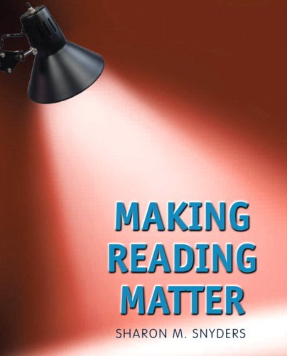 Making Reading Matter   2012 (Revised) 9780132423410 Front Cover