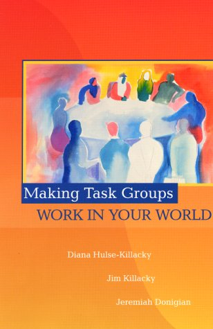 Making Task Groups Work in Your World   2001 edition cover