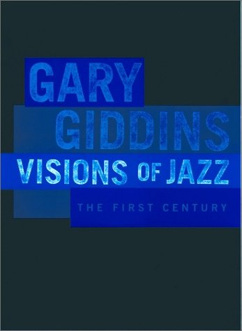 Visions of Jazz The First Century  1999 edition cover