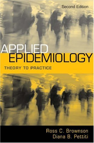 Applied Epidemiology Theory to Practice 2nd 2006 (Revised) edition cover