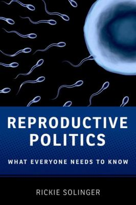 Reproductive Politics   2012 edition cover
