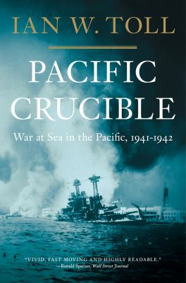 Pacific Crucible War at Sea in the Pacific 1941-1942 N/A edition cover