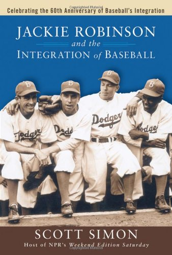 Jackie Robinson and the Integration of Baseball   2002 9780470170410 Front Cover