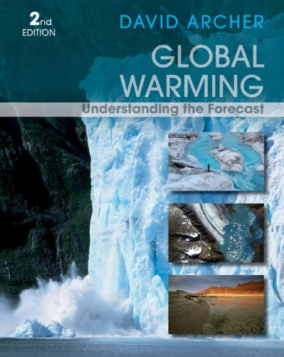 Global Warming Understanding the Forecast 2nd 2012 9780470943410 Front Cover